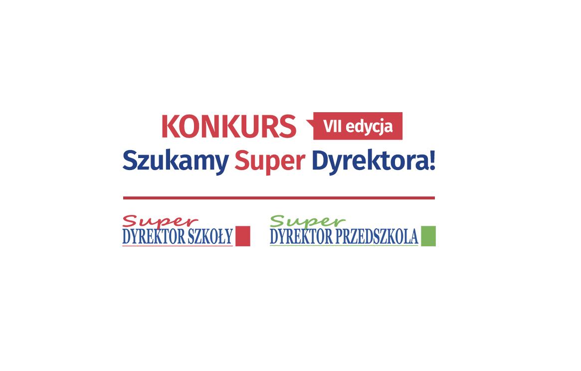 Konkurs VII edycja – SZUKAMY SUPER DYREKTORA